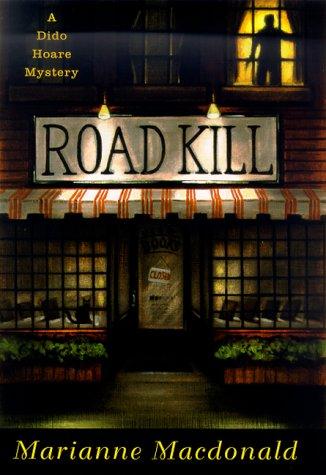 Road Kill: A Dido Hoare Mystery: MacDonald, Marianne