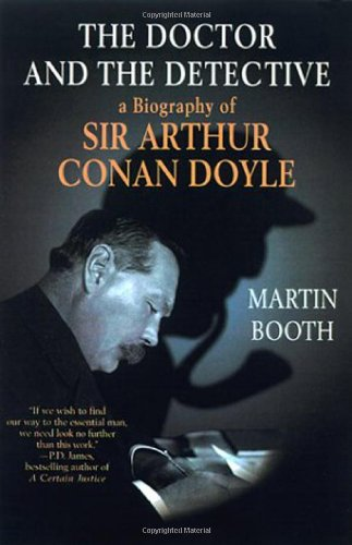 9780312242510: The Doctor and the Detective: A Biography of Sir Arthur Conan Doyle
