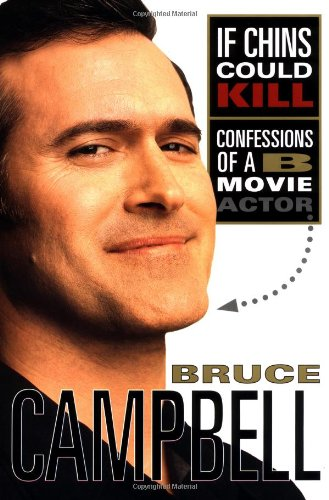 9780312242640: If Chins Could Kill: Confessions of a B-Movie Actor