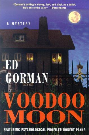 Voodoo Moon: Gorman, Ed