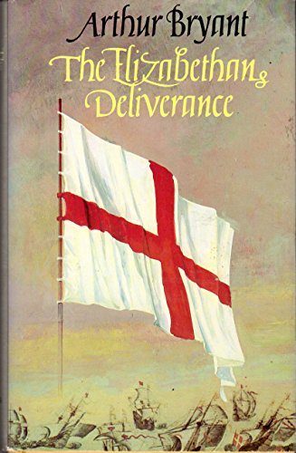 9780312242756: The Elizabethan Deliverance