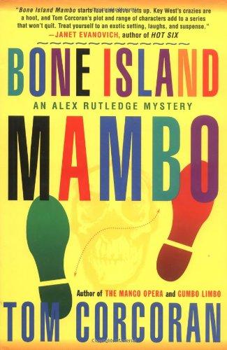 9780312242817: Bone Island Mambo: An Alex Rutledge Mystery (Alex Rutledge Mysteries)