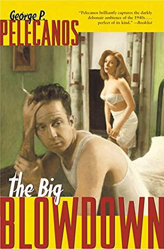9780312242916: The Big Blowdown