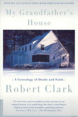 9780312243142: My Grandfather's House: A Genealogy of Doubt and Faith