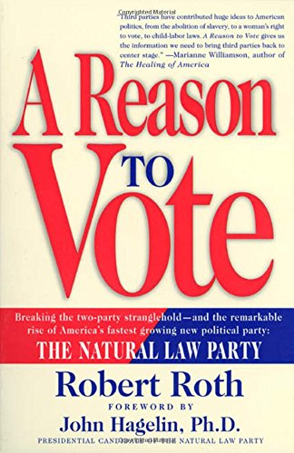 A Reason to Vote (0312243162) by Robert Roth