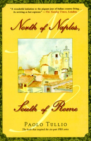 9780312243173: North of Naples, South of Rome