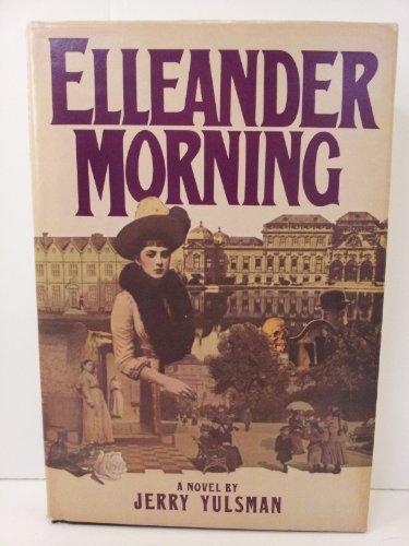 9780312243692: Elleander Morning: A Novel