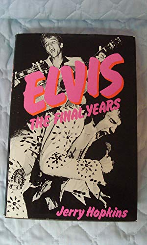 9780312243845: Elvis: The Final Years