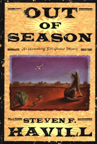 9780312244149: Out of Season: An Undersheriff Bill Gastner Mystery