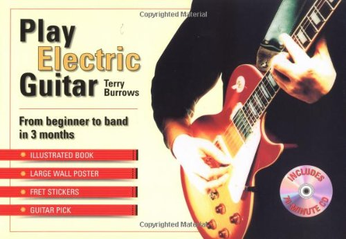 9780312244170: Play Electric Guitar: From Beginner to Band in 3 Months