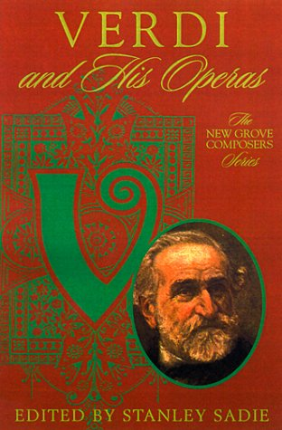 9780312244316: Verdi and His Operas (New Grove Composers Series)