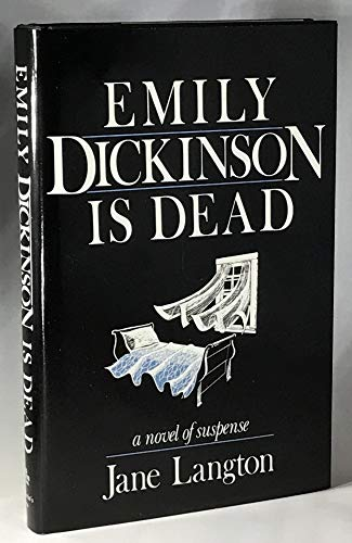 9780312244347: Emily Dickinson Is Dead