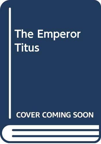 9780312244439: The Emperor Titus