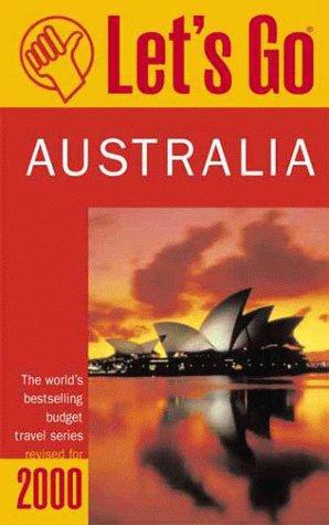9780312244507: Let's Go 2000: Australia: The World's Bestselling Budget Travel Series (Let's Go. Australia, 2000)