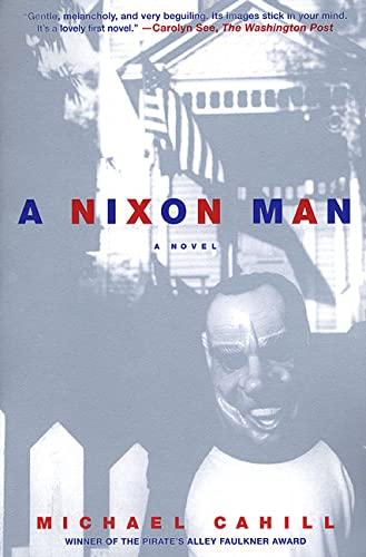 9780312244880: A Nixon Man: A Novel