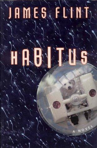 9780312245450: Habitus: A Novel