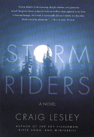 Storm Riders (Signed First Edition): Craig Lesley
