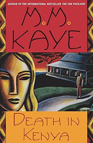 Death in Kenya: M. M. Kaye