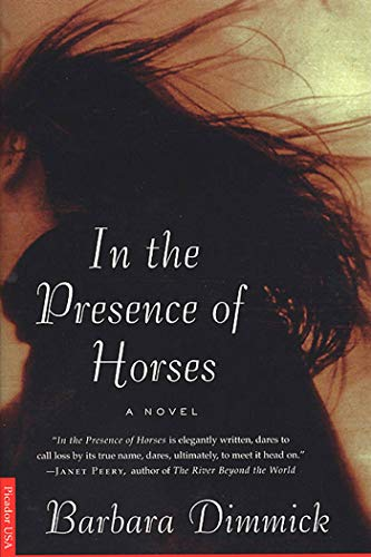 9780312245672: In the Presence of Horses: A Novel