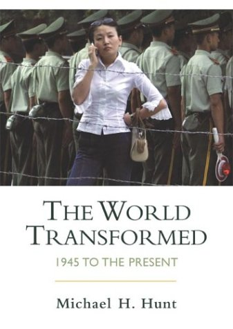 9780312245832: The World Transformed: 1945 to the Present