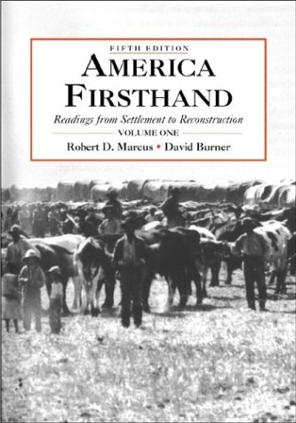 9780312245962: America Firsthand, Volume One: Readings from Settlement to Reconstruction