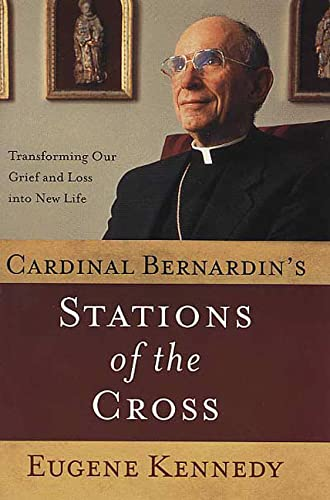 Cardinal Bernardin's Stations of the Cross: How: Kennedy, Eugene