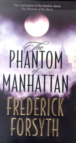 9780312246563: The Phantom of Manhattan