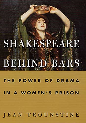 9780312246600: Shakespeare Behind Bars: The Power of Drama In A Women's Prison