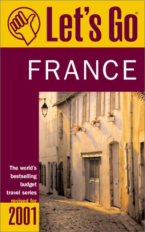 9780312246747: Let's Go 2001: France: The World's Bestselling Budget Travel Series