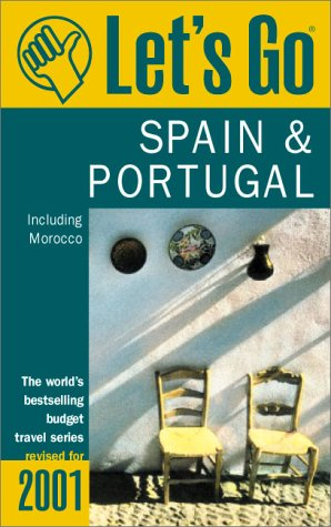 Let's Go 2001: Spain & Portugal Incl Morocco: The World's Bestselling Budget Travel ...