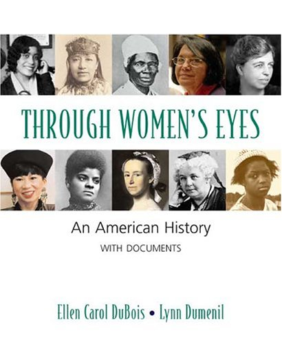9780312247317: Through Women's Eyes: An American History with Documents