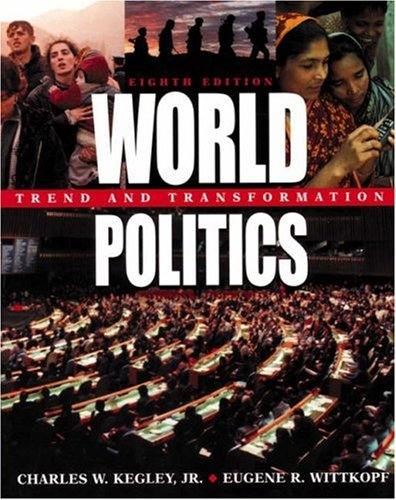 9780312247355: World Politics: Trend and Transformation