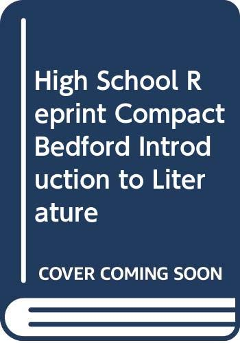 9780312248017: High School Reprint Compact Bedford Introduction to Literature