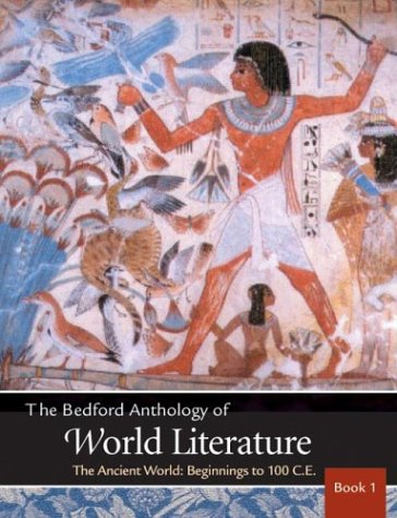 9780312248734: Bedford Anthology of World Literature Vol. 1: The Ancient World