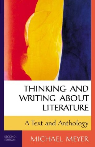9780312248741: Thinking and Writing about Literature: A Text and Anthology