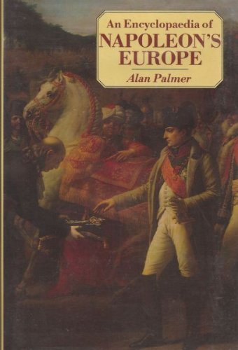 9780312249052: An Encyclopaedia of Napoleon's Europe