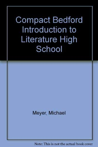9780312249502: Compact Bedford Introduction to Literature High School