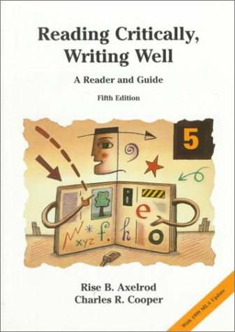 9780312250294: Reading Critically, Writing Well : A Reader and Guide