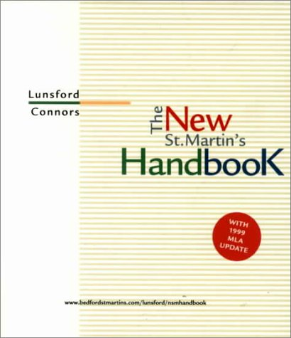 The New St. Martin's Handbook: With 1999: Andrea Lunsford, Robert