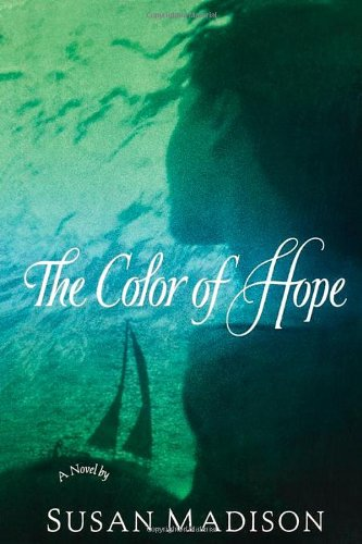 9780312251864: The Color of Hope