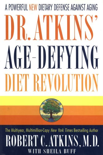 9780312251895: Dr. Atkins' Age-Defying Diet Revolution