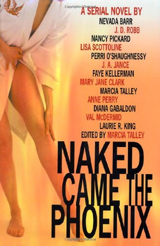 Naked Came the Phoenix: A Serial Novel: Barr, Nevada; J.