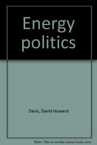 9780312252014: Energy politics