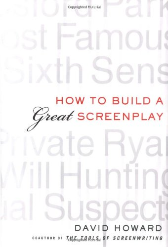 9780312252113: How to Build a Great Screenplay