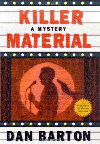 Killer Material: A Mystery: Barton, Dan