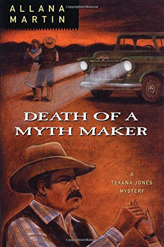 9780312252410: Death of a Myth Maker (Texana Jones Mysteries)