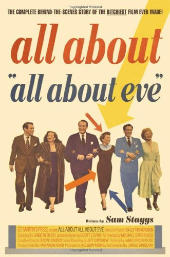 All About  all About Eve  9780312252687 To millions of fans, All About Eve represents all that's witty and wonderful in classic Hollywood movies. Its old-fashioned, larger-than-life stars--including Bette Davis, Marilyn Monroe, Anne Baxter, George Sanders, and Celeste Holm--foudn their best roles in Eve and its sophisticated dialogue has entered the lexicon. But there's much more to know about All About Eve. Sam Staggs has written the definitive account of the making of this fascinating movie and its enormous incluence on both film and popular culture. Staggs reveals everything about the movie--from the famous European actress Margo Channing was based on to the hot-blooded romance on-set between Bette Davis and costar Gary Merrill, from the jump-start the movie gave Marilyn Monroe's career to the capstone it put on director Joseph L. Mankeiwicz's. All About  All About Eve  is not only full of rich detail about the movie, the director, and the stars, but also about the audience who loved it when it came out and adore it to this day.