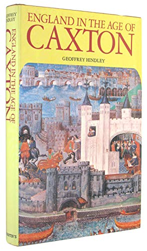 9780312252748: England in the Age of Caxton