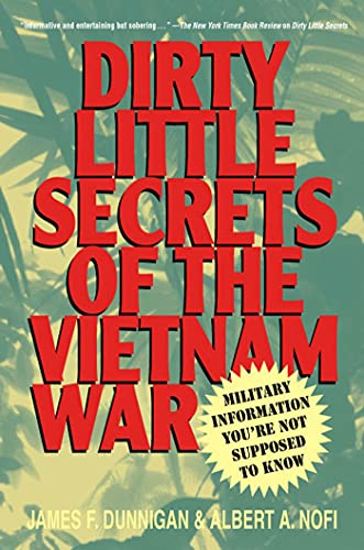 9780312252823: Dirty Little Secrets of the Vietnam War: Military Information You're Not Supposed to Know
