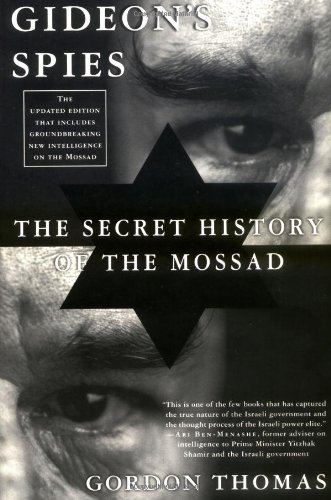 9780312252847: Gideon's Spies: The Secret History of the Mossad
